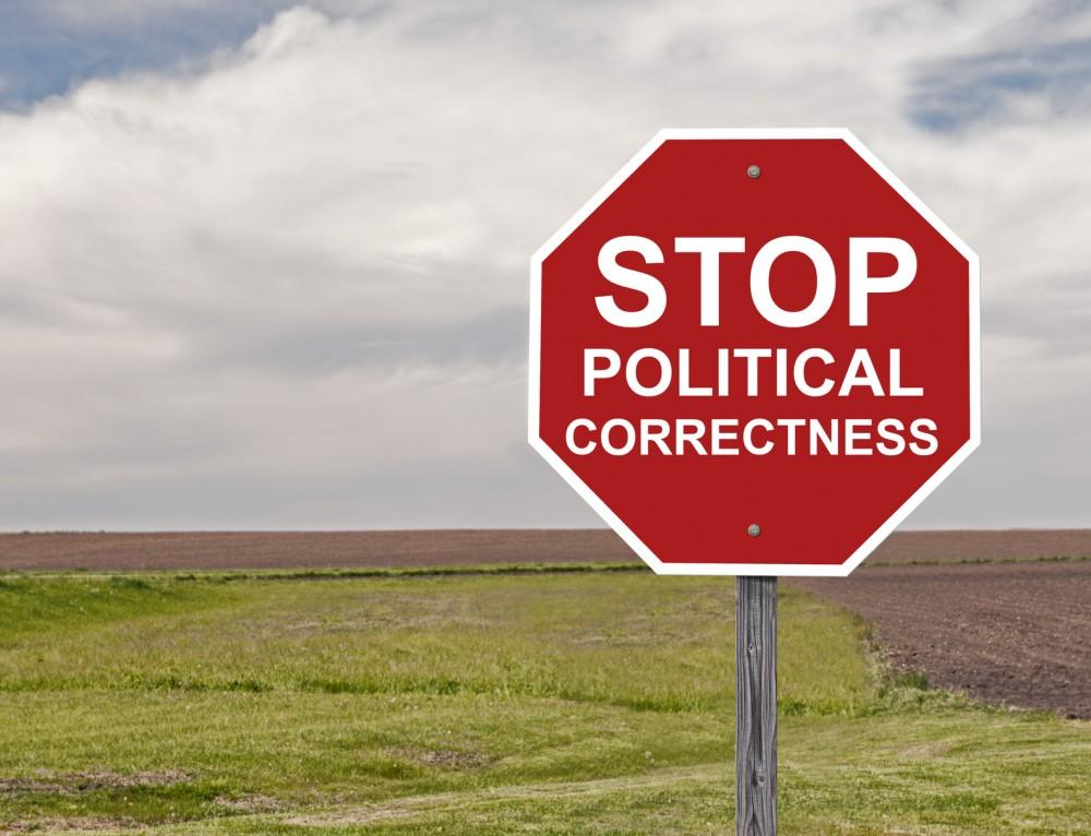 Stop Sign Asking For The End Of Political Correctness